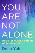You Are Not Alone Paperback