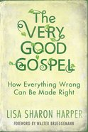 The Very Good Gospel Hardback
