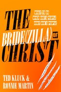 The Bride of Christ (Zilla) Paperback