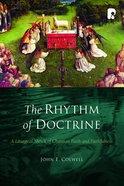 The Rhythm of Doctrine Paperback