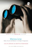 Metavista: Bible, Church and Mission in An Age of Imagination Paperback
