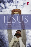 Jesus and the God of Israel Paperback