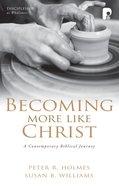 Becoming More Like Christ