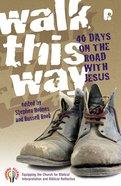 Walk This Way Paperback