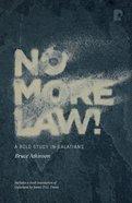 No More Law! Paperback