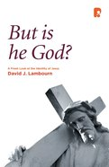 But is He God? Paperback