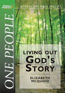 One People - Living Out God's Story (Spring Harvest Interactive Bible Studies Series)