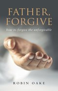 Father Forgive Paperback