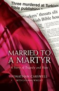 Married to a Martyr Paperback