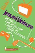 Jesus At Leisure Paperback