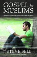 Gospel For Muslims Paperback