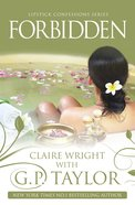 Forbidden (#03 in Lipstick Confessions Series) Paperback