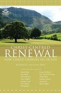 Keswick Year Book 2010: Christ-Centred Renewal