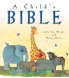 A Child's Bible Hardback