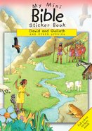 My Mini Bible Sticker Book: David and Goliah and Other Stories