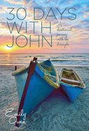 30 Days With John Paperback