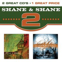 2 X Shane and Shane & Carry Away Double CD