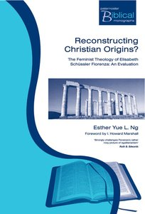 Reconstructing Christian Origins? (Paternoster Biblical & Theological Monographs Series)
