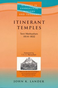 Itinerant Temples (Studies In Evangelical History & Thought Series)