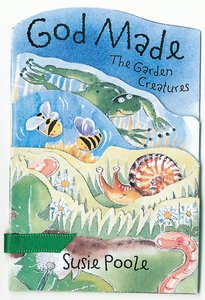 God Made the Garden Creatures