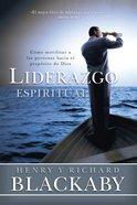 Liderazgo Espiritual (Spiritual Leadership) Paperback