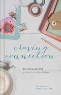 Craving Connection Hardback
