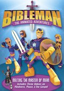Melting the Master of Mean (Bibleman The Animated Adventures Series)