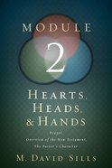 Hearts, Heads, and Hands: Module 2 Paperback