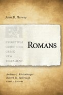 Romans (Exegetical Guide To The Greek New Testament Series) Paperback