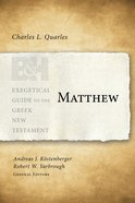 Matthew (Exegetical Guide To The Greek New Testament Series)