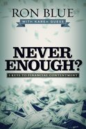 Never Enough? Paperback