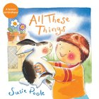 All These Things: A Lesson on Kindness Paperback