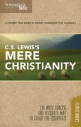 C.S. Lewis's Mere Christianity (Shepherd's Notes Bible Summary Series)