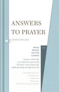 Answers to Prayer (Read & Reflect With The Classics Series)