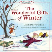 Wonderful Gifts of Winter