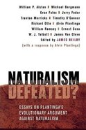 Naturalism Defeated? Paperback