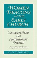 Women Deacons in the Early Church Paperback