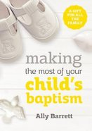 Making the Most of Your Child's Baptism Booklet