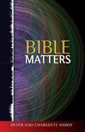 Bible Matters Paperback