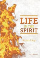 Life in the Spirit (2nd Edition) Paperback
