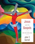 Jesus and the Gospels: An Introduction Paperback