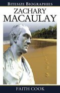 Zachary Macaulay (Bitesize Biographies Series) Paperback