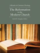 The Reformation to the Modern Church Paperback