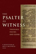 The Psalter as Witness: Theology, Poetry, and Genre Hardback