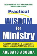 Practical Wisdom For Ministry Paperback