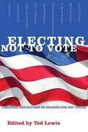 Electing Not to Vote Paperback
