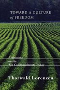 Toward a Culture of Freedom Paperback