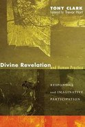 Divine Revelation and Human Practice eBook