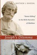 Joseph's Dilemma eBook