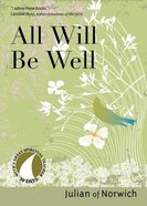 All Will Be Well (30 Days With A Great Spiritual Teacher Series) Paperback
